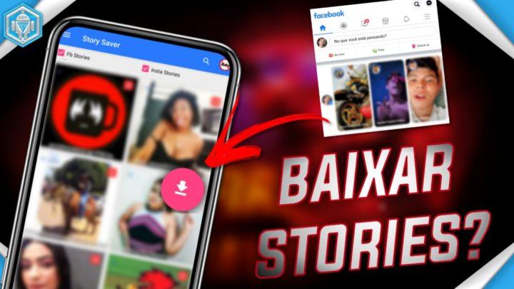É POSSÍVEL BAIXAR Story Do Facebook?