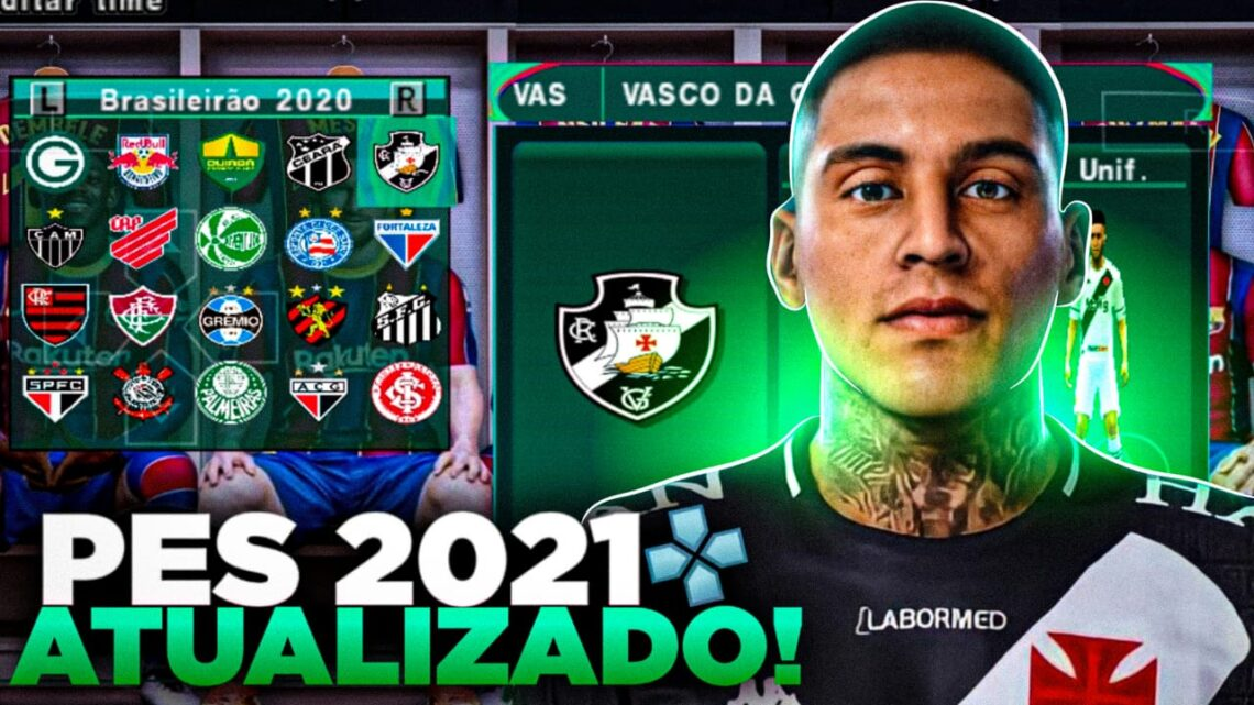 PES 2021 COM BRASILEIRÃO ATUALIZADO PPSSPP