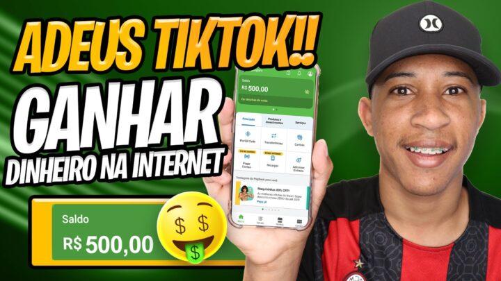 ADEUS TIKTOK!! COMO GANHAR DINHEIRO NA INTERNET | App para Ganhar dinheiro online no PIX